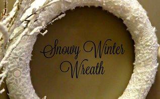 diy snowy winter wreath, crafts, diy, seasonal holiday decor, wreaths