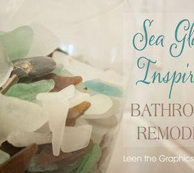 Our Sea Glass Inspired Beach Bathroom Remodel, Bathroom Ideas, Home Decor,  Sea Glass