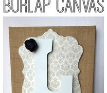 diy monogrammed burlap canvas tutorial, crafts, home decor, A very easy craft that can be made in minutes