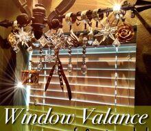ornament window valance, home decor, window treatments, windows