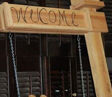 newest addition of welcome sign bird house chain held seat, outdoor living, pets animals, woodworking projects, welcome post
