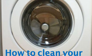how to clean your front loading washing machine, appliances, cleaning tips