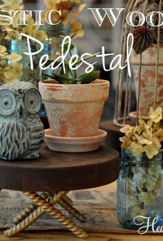 diy rustic wood pedestals, diy, home decor, how to, repurposing upcycling, woodworking projects, I m in planning mode for our big Fall Family Party and rustic risers pedestals are part of my crazy plan Saturday morning The Husband I brainstormed these great DIY Rustic Wood Pedestals I thought you might like to see them