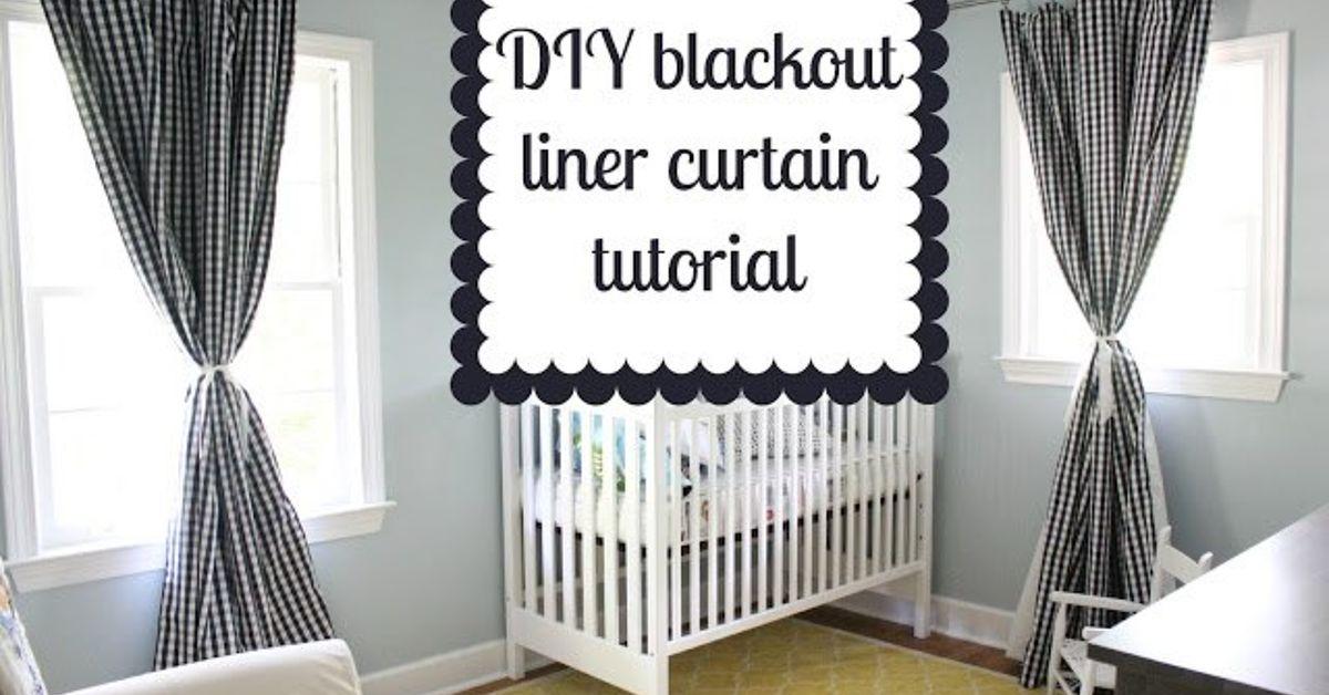 stepbystep tutorial diy blackout curtains for nursery or, Bedroom decor