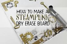 steampunk dry erase board, crafts, repurposing upcycling