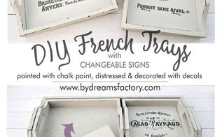trays makeover french trays with changeable signs inserts, chalk paint, crafts