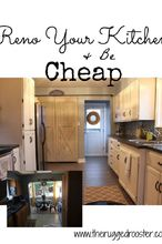 farmhouse kitchen reno for cheap, diy, home improvement, home maintenance repairs, kitchen design
