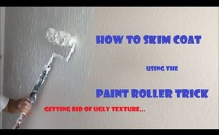 how to skim coat walls using paint roller trick, how to, painting, Part 1