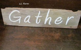 farm house sign made from a piece of my great grandparent s house , crafts, wall decor