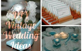 diy vintage wedding ideas, crafts, repurposing upcycling