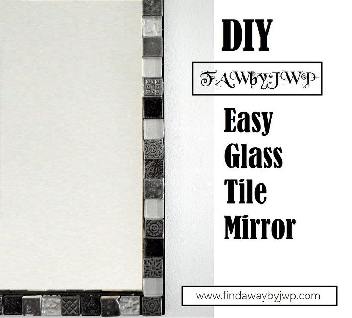 diy easy glass tile mirror frame crafts home decor repurposing upcycling wall - Home Decor Tile