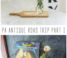 pa antique road trip finds part i, home decor, repurposing upcycling