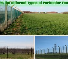 what are the different types of perimeter fencing , fences