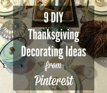 9 diy thanksgiving decorating ideas from pinterest, seasonal holiday decor, thanksgiving decorations