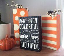 scrap wood pumpkin fall quote decor blocks, crafts, how to, painting, seasonal holiday decor