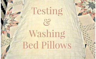 testing washing bed pillows, cleaning tips, home maintenance repairs, plumbing, ponds water features, tools