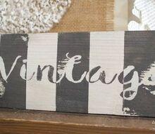diy farmhouse style vintage sign, crafts, patriotic decor ideas