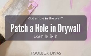 learn how to patch a hole in drywall, home improvement, home maintenance repairs, how to, painting, wall decor