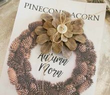diy pine cone flower, gardening, seasonal holiday decor, woodworking projects