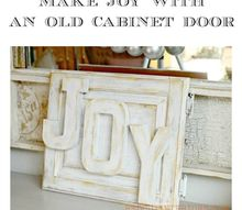 make a holiday joy sign with an old cupboard door, crafts, doors, seasonal holiday decor
