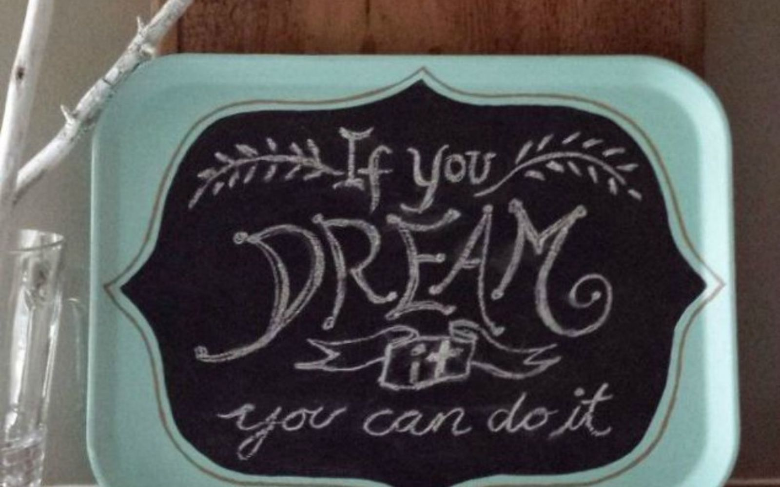 s 14 amazing things you can do with dollar store appetizer dishes, Craft them into a inspirational chalk board