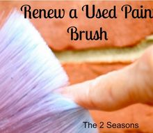 e easy way to make an old paint brush work like it s new