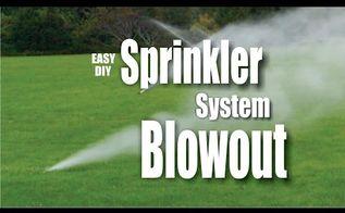 diy sprinkler system blowout