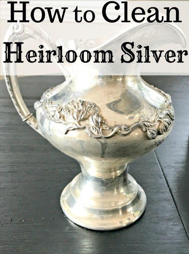 Easy Way To Clean Silver Heirlooms Hometalk