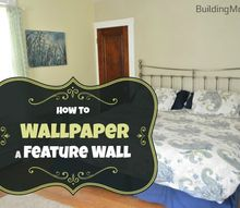hanging wallpaper on a feature wall a fix for troubled plaster