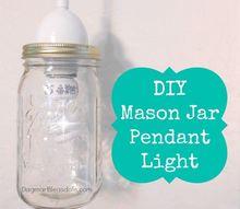 10 minutes mason jar pendant light
