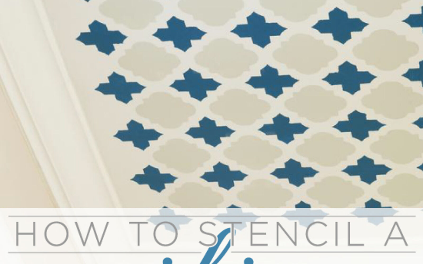s 14 glamorous ways to upgrade your home using stencils, Learn How To Stencil a Fun Pattern on Your Ce