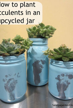 grow succulents in upcycled jar, flowers, gardening, repurposing upcycling, succulents, all you need is an old jar some paint soil succulents
