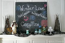 decorating your mantel for winter, chalkboard paint, crafts, mason jars, seasonal holiday decor, This Mantel is full of what we love about Winter
