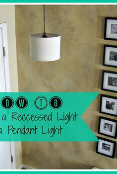 convert a recessed light to a pendant light, lighting
