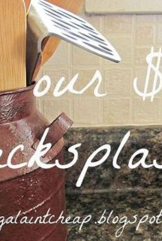 easy and inexpensive kitchen backsplash, home decor, kitchen backsplash, kitchen design