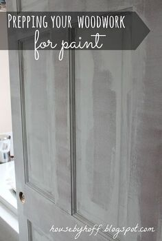 prepping your woodwork for paint, painting, Preparing your woodwork for paint tutorial