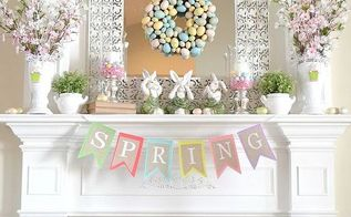 our 2013 spring mantel, seasonal holiday d cor, Spring is in the air hopefully