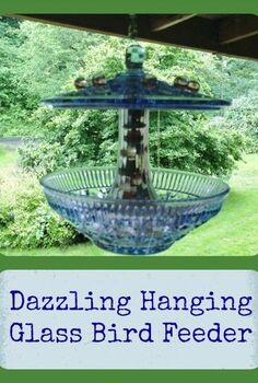 dazzling hanging glass bird feeder, crafts, repurposing upcycling, Directions seem more difficult than it is Cost depends on what you have on hand