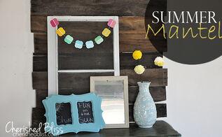 a fake mantel summer version, home decor, seasonal holiday decor, Summer Mantel