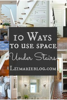 10 ways to use space under stairs, closet, stairs, storage ideas, 10 ways to use space under stairs at lizmarieblog com