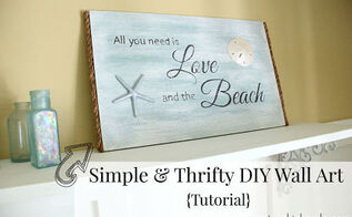 all you need is love and the beach diy sign tutorial, crafts, how to