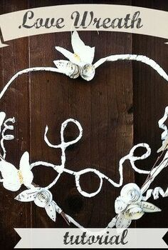 the love wreath tutorial, crafts, decoupage, wreaths