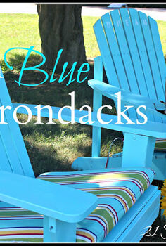 the blue friday girls, outdoor furniture, outdoor living, painted furniture, Painted Adirondack chairs