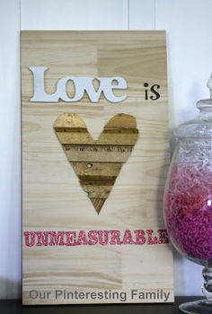 love is unmeasurable sign, crafts