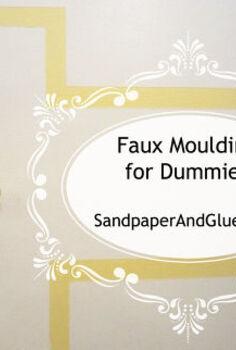 faux moulding for dummies, paint colors, wall decor