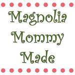MagnoliaMommyMade