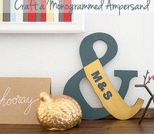 craft a monogrammed ampersand, crafts, Craft a Monogrammed Ampersand Tutorial