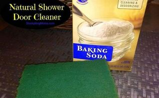 baking soda shower door cleaner, cleaning tips, Natural Shower Door Cleaner Non Toxic