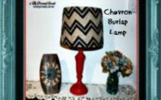 drab to fab chevron burlap lamp, crafts, home decor