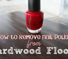 how to remove nail polish from hardwood amp laminate floors, cleaning tips, hardwood floors